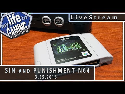 Sin and Punishment - Japanese N64 Masterpiece :: 3.25.2018 LiveStream / MY LIFE IN GAMING - Sin and Punishment - Japanese N64 Masterpiece :: 3.25.2018 LiveStream / MY LIFE IN GAMING