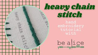 Heavy Chain Stitch Tutorial