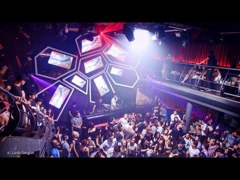 Lush Saigon I Top Nightclub in Ho Chi Minh City 2020 | Vietnam Nightlife Guide