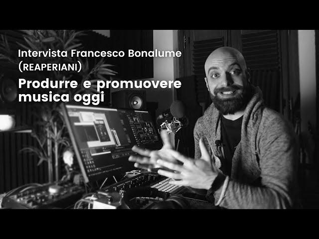 Intervista a Francesco Bonalume [Reaperiani]