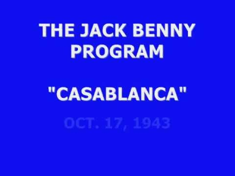 "THE JACK BENNY PROGRAM -- ""CASABLANCA"" (10-17-43)"