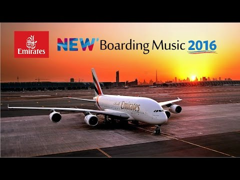Emirates *BRAND NEW* Boarding Music Theme - Full version | HD