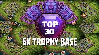 TOP 30 6K LEGEND LEAGUE TROPHY BASE 2019  | CLASH OF CLANS