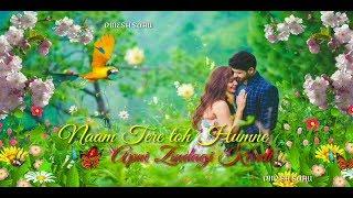 Naam Tere To Humne Apni Zindagi Kardi || Love Song Whatsapp Status || DINESH SAHU