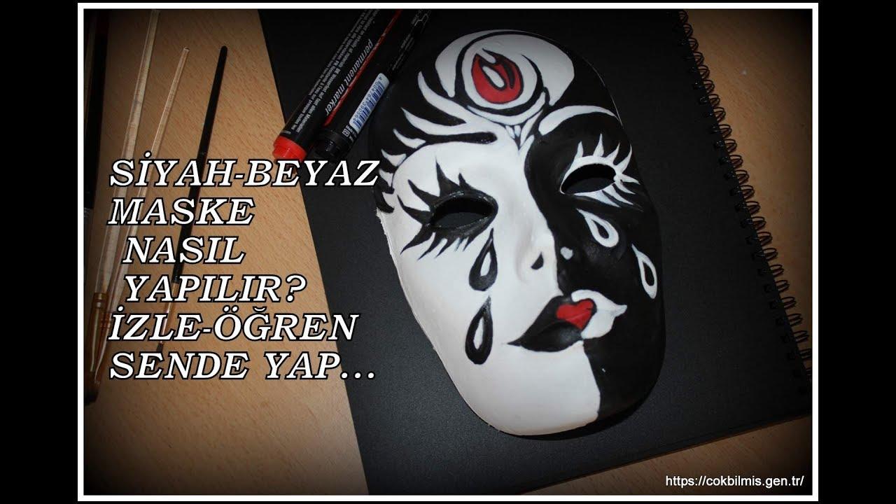 Black White Mask Painting Siyah Beyaz Maske Nasil Yapilir Youtube