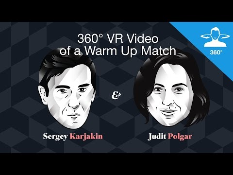 360 VIDEO — Sergey Karjakin and Judit Polgar warming up before the World Chess Championship