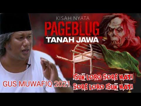 GUS MUWAFIQ 2021 - MISTERI PAG3BLUK TANAH JAWA