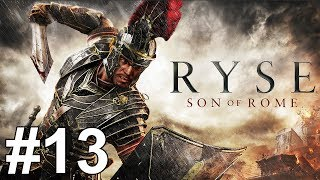 Ryse Son of Rome Gameplay Walkthrough Part 13 No Commentary