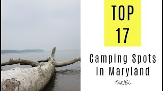 Amazing Camping Spots Iฑ Maryland. TOP 17