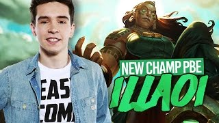 ILLAOI New Champion Gameplay League of Legends