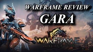 warframe reviews gara the unbreakable warrior