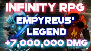Roblox | Infinity RPG - how to get Empyreus' Legend [+7,000,000 DMG]