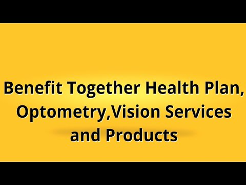 benefit-together-health-plan- -optometry,-vision-services-and-products