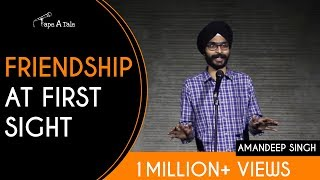 Friendship At First Sight - Amandeep Singh | Kahaaniya - A Storytelling Show By Tape A Tale
