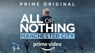 All or Nothing Manchester City | Amazon Prime Original Trailer