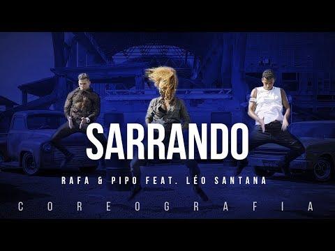 Sarrando - Rafa e Pipo Marques feat. Leo Santana | FitDance TV (Coreografia) Dance Video