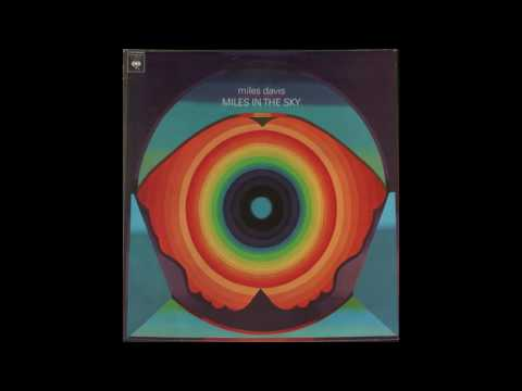 Miles Davis - Miles In The Sky (1968) full album