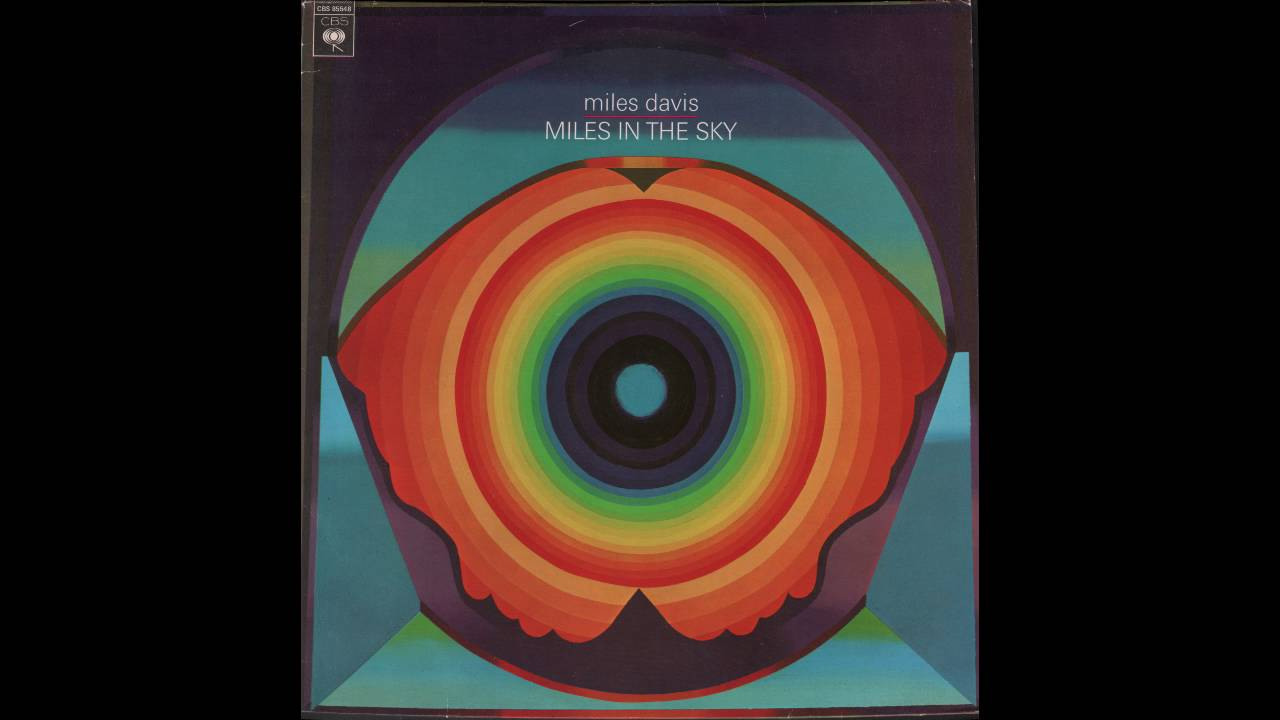 Miles And More India Miles Davis Miles In The Sky 1968 Full Album