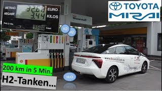 Toyota MIRAI: Wasserstoff Tanken (H2) | 200 km in 5 Min. | Praxistest