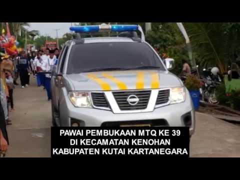 Pawai Ta'aruf MTQ Ke - 39 Tingkat Kecamatan Kenohan Kab. Kutai Kartanegara