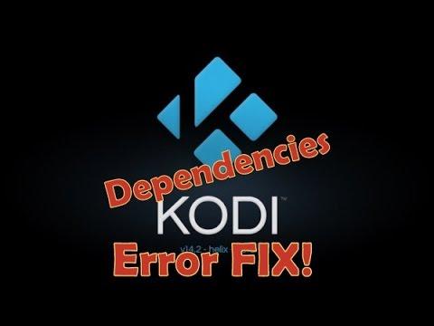 Kodi/Xbmc Dependencies Not Met Error (FIX 2015)