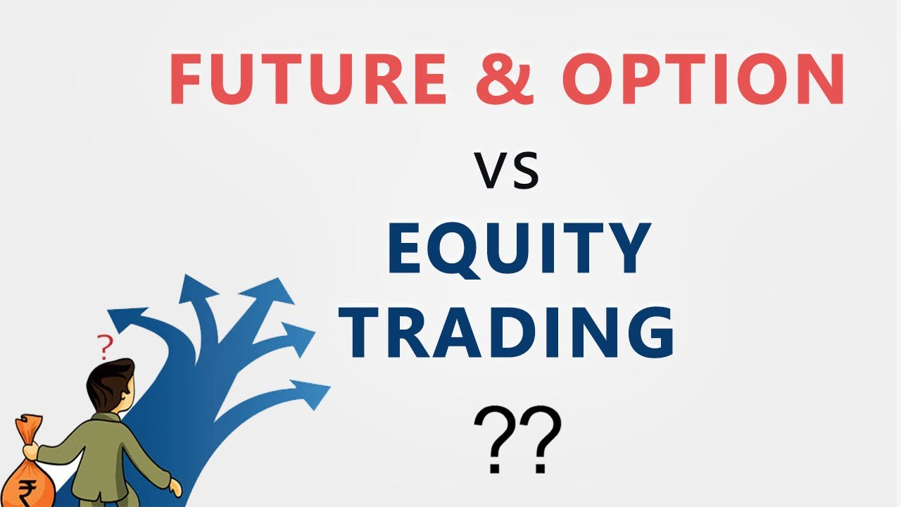 Futures and Options (F&O) - Definition and Types of Futures and Options