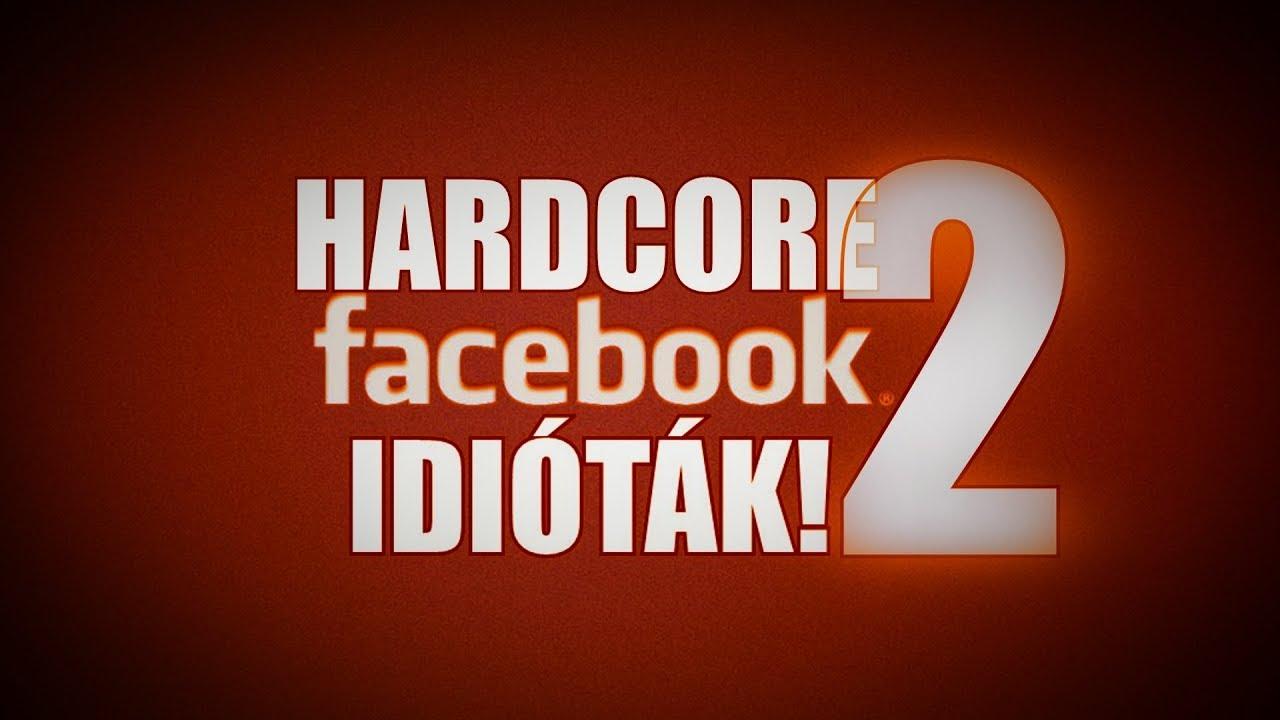 Hardcore Facebook idióták #2 (By:. Peti)