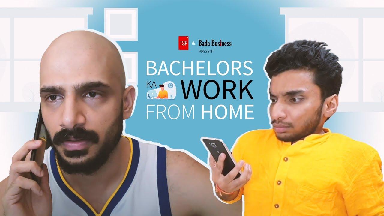 TSP's Bachelors ka Work From Home Ft. Shivankit & Chote Miyan
