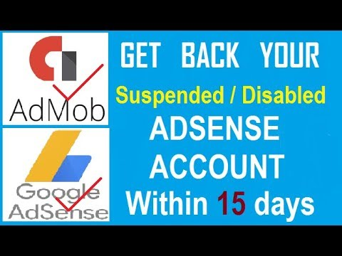 How to get Back Terminated Adsense/admob Account - Appeal Adsense / Admob account