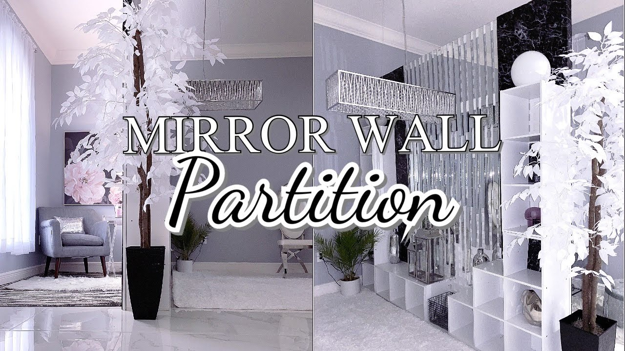 HOW TO MAKE A MIRROR ROOM DIVIDER  DIY Partition  HOW TO MAKE THE MOST OF a Large Space