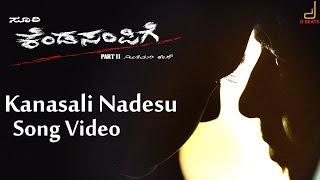 Kendasampige - Kanasali Nadesu Full Song Video | Vikky, Manvitha Harish | V Harikrishna