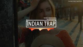 Gulabi Aankhen Remix | Latest Dj Remix Songs 2019 | Indian Trap
