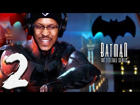 YO BAT, CALM DOWN!! | Batman: The Telltale Series | Lets Play - Part 2
