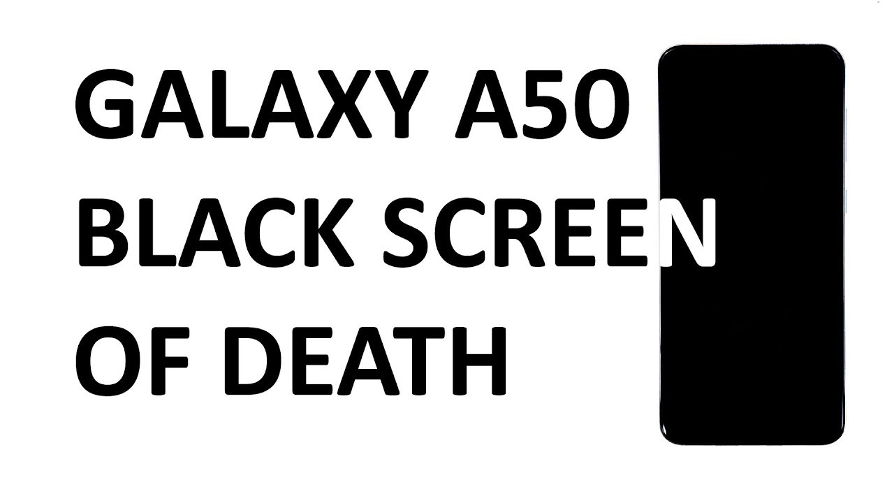 Samsung Galaxy A50 has black and unresponsive screen, here