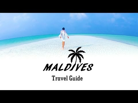 Maldives Travel Guide | Things to Know Before Traveling to Maldives | MUST WATCH