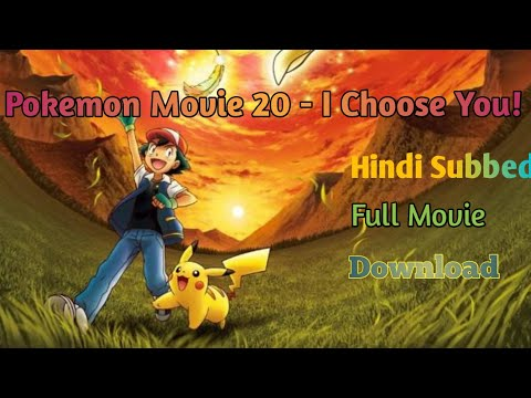 Download Pokemon Movie 20 I Choose You Full Movie Hindi Subbed