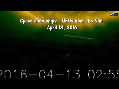 Space alien ships - UFOs near the Sun - April 13, 2016