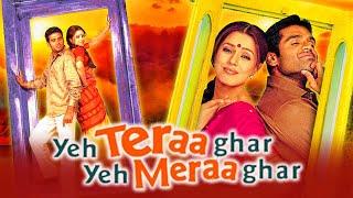 Yeh Teraa Ghar Yeh Meraa Ghar (2001)| Full Hindi Movie | Sunil Shetty, Mahima Chaudhry, Paresh Rawal