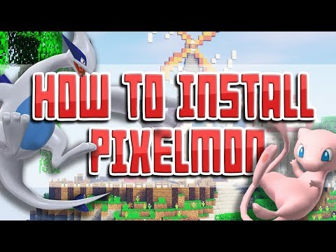 How To Install Pixelmon For Minecraft 1.12 (Official Version)