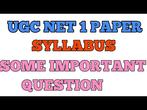 Ugc Net 1 Paper Syllabus , Pattern And Some Important