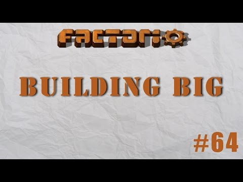 Factorio Building Big Episode 64 - Solar Farm Work & Content Discussion