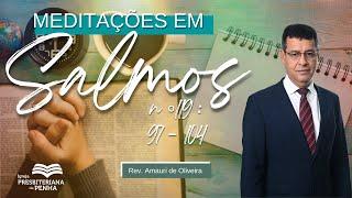 """Culto da Manhã com #libras   """"O que Amar e o que Detestar"""" - Rev. Amauri de Oliveira - Salmo 119"""