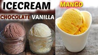 बिना मशीन ICECREAM Base और 3 तरह की icecream कैसे बनाये। CHOCOLATE - VANILLA - MANGO ICECREAM Recipe