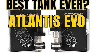 Best Tank Ever? Atlantis Evo Extended Kit Review