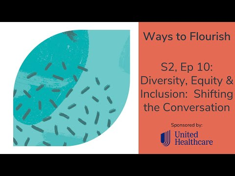 S2, Ep10 - Diversity, Equity & Inclusion:  Shifting the Conversation