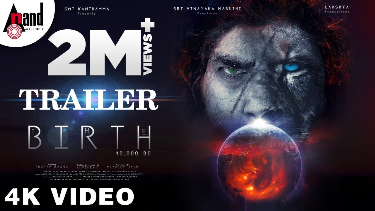 Download The Birth 10000 BC | English Trailer 4K | Pratap Raana | Dr.Vikram | Pradeep Jain | Judah Sandhy |