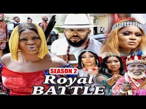 Download ROYAL BATTLE (SEASON 2) {TRENDING NEW MOVIE} - 2021 LATEST NIGERIAN NOLLYWOOD MOVIES