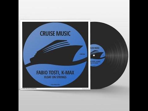 Fabio Tosti & K Max - Float On Strings