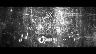 "Britney Spears ""Toxic"" Metal Cover Feat. Patrick Somoulay"
