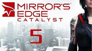 Mirror's Edge Catalyst - Прохождение игры на русском [#5]